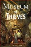 Museum of Thieves, Lian Tanner, 0385739052