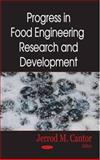 Progress in Food Engineering Research and Development, Cantor, Jerrod M., 1600219055
