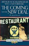 The Coming of the New Deal, 1933-1935, Arthur M. Schlesinger, 0395489059