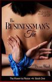 The Businessman's Tie, Deena Ward, 1492239054