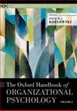The Oxford Handbook of Organizational Psychology, Volume 2, , 0199389055
