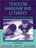 Teaching Language and Literacy : Preschool Through the Elementary Grades, Christie, James F. and Enz, Billie, 0321049055