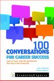 100 Conversations for Career Success, Laura Labovich and Miriam Salpeter, 1576859053