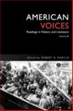 American Voices : Readings in History and Literature, , 1881089053