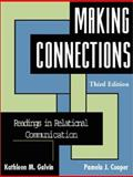 Making Connections : Readings in Relational Communication, , 1931719055