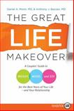 The Great Life Makeover, Daniel Monti and Anthony J. Bazzan, 0061669059