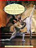 Behind the Scenes at the Ballet, Leslie E. Spatt, 0140559051