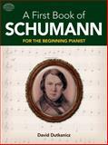A First Book of Schumann, David Dutkanicz, 0486479056