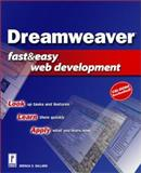 Macromedia Dreamweaver Fast and Easy Web Development, Ballard, Brenda D., 0761529055