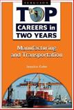 Top Careers in Two Years: Manufacturing and Transportation, Riley, Rowan, 0816069050