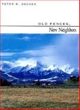 Old Fences, New Neighbors 9780816519057