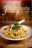 Fresh Pasta, Gordon Rock, 1500509051