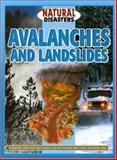 Avalanches and Landslides, Jane Walker, 1932799052