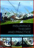 Insurance : Theory and Practice, Thoyts, Rob, 0415559057