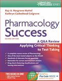 Pharmacology Success, Ray A. Hargrove-Huttel and Kathryn Cadenhead Colgrove, 0803639058