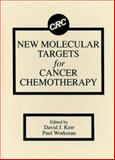 New Targets in Cancer Chemotherapy, Kerr, David J. and Workman, Paul, 0849349052