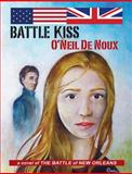 Battle Kiss, O'Neil De Noux, 1466499052