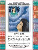 My Mum Has Gone to Sleep Soundly Forever, Thi Kim Huong Nguyen, 1477149058