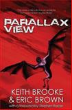 Parallax View, Keith Brooke and Eric Brown, 1481009052