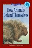 How Animals Defend Themselves, Etta Kaner, 1553379055