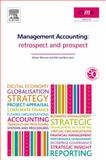 Management Accounting : Retrospect and Prospect, Bhimani, Al and Bromwich, Michael, 1856179052