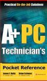 A+ PC Technician's Pocket Reference, Schwarz, Brian, 0072229055