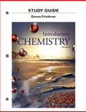 Study Guide for Introductory Chemistry, Tro, Nivaldo J. and Friedman, Donna, 0321949056