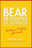 The Bear Necessities of Business, Maxine Clark, 0470139056