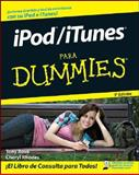 iPod/iTunes para Dummies, Tony Bove and Cheryl Rhodes, 0470379057