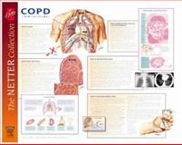 Frank H. Netter Chronic Obstructive Pulmonary Disease : European Netter Poster Series, Shenderey, Richard, 070202905X