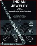 Indian Jewelry of the American Southwest, William A. Turnbaugh and Sarah P. Turnbaugh, 0887409059
