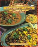 Homestyle Southeast Asian Cooking, Rani King and Chandra Khan, 0895949059