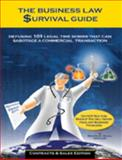 The Business Law Survival Guide : Defusing 101 Legal Time Bombs That Can Sabotage a Commercial Transaction, Segal, Martin E., 0934619050