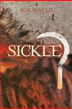 Sickle, Rob Wilgus, 1466939052