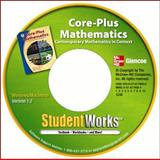 Core-Plus Mathematics : Contemporary Mathematics in Context, StudentWorks CD-ROM, McGraw-Hill Staff, 0078779065