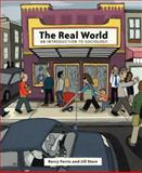 The Real World : An Introduction to Sociology, Ferris, Kerry and Stein, Jill, 0393979067