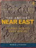 The Ancient Near East, Mario Liverani, 0415679060