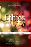 Ethics and Law for School Psychologists, Jacob, Susan and Decker, Dawn M., 0470579064