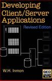 Developing Client - Server Applications, William H. Inmon, 0471569062