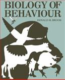 Biology of Behaviour : An Introductory Book for Students of Zoology, Psychology and Agriculture, Broom, D. M., 0521299063