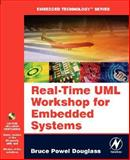 Real-Time UML Workshop for Embedded Systems, Douglass, Bruce Powel, 0750679069