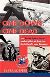 One down, One Dead, Frank Speer, 1401099068