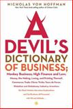 A Devil's Dictionary of Business, Nicholas Von Hoffman, 156025906X