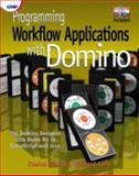 Programming Workflow Applications with Domino, Giblin, Daniel and Lam, Richard, 1929629060