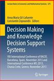 Decision Making and Knowledge Decision Support Systems : Concepts and Methods, , 3319039067
