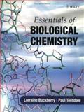 Essentials of Biological Chemistry, Buckberry, Lorraine D. and Teesdale, Paul H., 0471489069