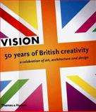 Vision : Fifty Years of Visual Culture, 1949-1998, Raeburn, Michael, 0500019061