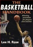 The Basketball Handbook, Lee Rose, 0736049061