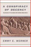 A Conspiracy of Decency, Emmy Werner, 0813339065