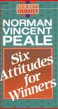Six Attitudes for Winners, Norman Vincent Peale, 0842359060